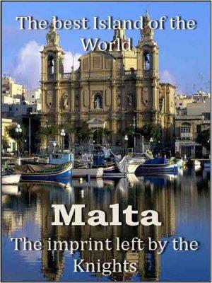 Острова мира: Мальта. След, оставленный рыцарями / The imprint left by the Knights (2009) SATRip